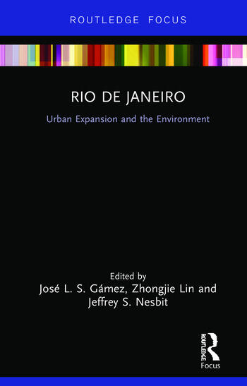 Rio de Janeiro Urban Expansion and the Environment book cover