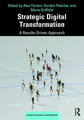 Strategic Digital Transformation A Results-Driven Approach book cover