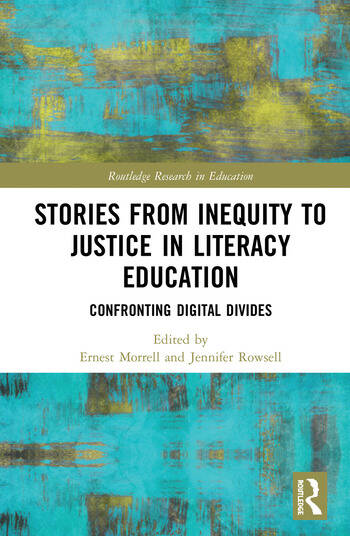 Stories from Inequity to Justice in Literacy Education Confronting Digital Divides book cover