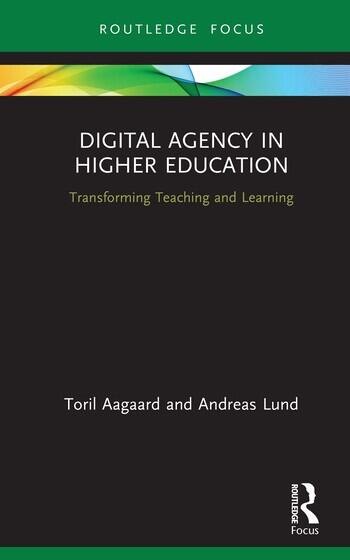 Digital Agency in Higher Education Transforming Teaching and Learning book cover