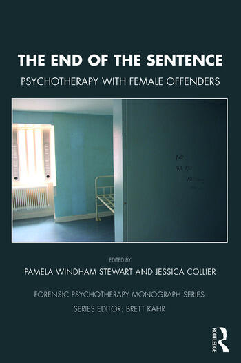 The End of the Sentence Psychotherapy with Female Offenders book cover