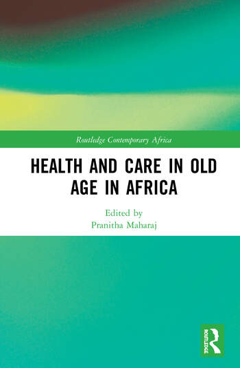 Health and Care in Old Age in Africa book cover
