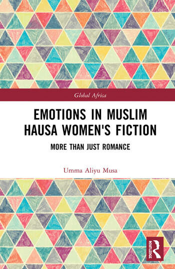 Emotions in Muslim Hausa Women's Fiction More than Just Romance book cover