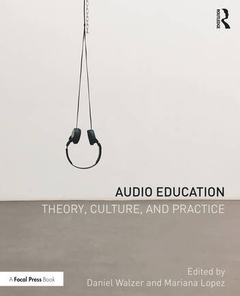Audio Education Theory, Culture, and Practice book cover