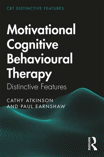 Motivational Cognitive Behavioural Therapy Distinctive Features book cover