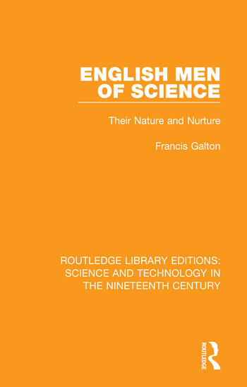 English Men of Science Their Nature and Nurture book cover