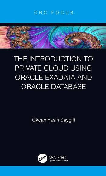 The Introduction to Private Cloud using Oracle Exadata and Oracle Database book cover