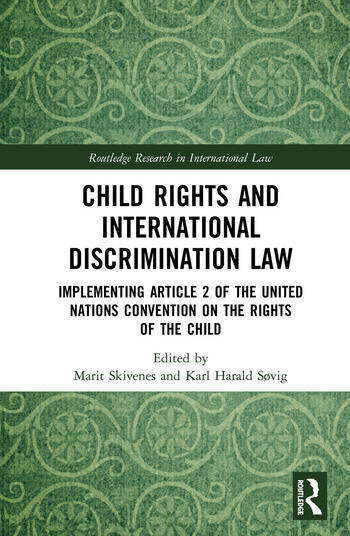 Child Rights and International Discrimination Law Implementing Article 2 of the United Nations Convention on the Rights of the Child book cover