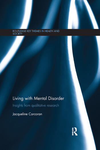 Living with Mental Disorder Insights from Qualitative Research book cover
