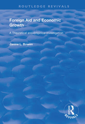 Foreign Aid and Economic Growth A Theoretical and Empirical Investigation book cover