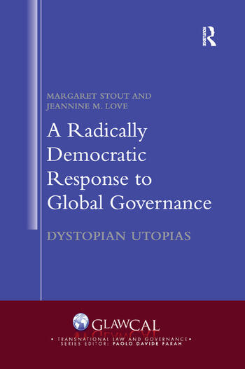 A Radically Democratic Response to Global Governance Dystopian Utopias book cover