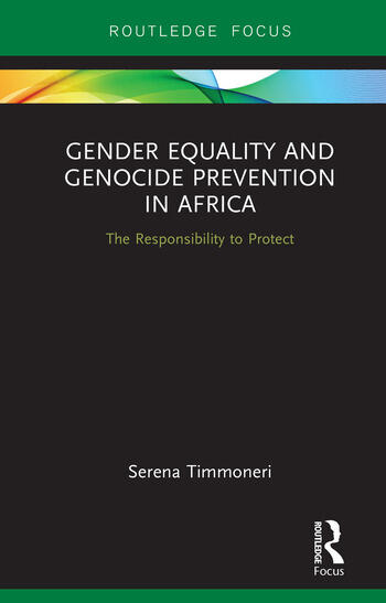 Gender Equality and Genocide Prevention in Africa The Responsibility to Protect book cover