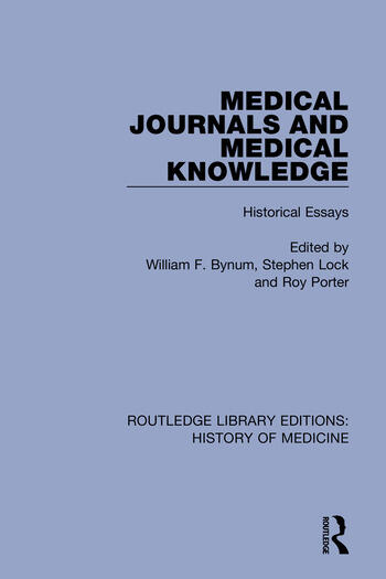 Medical Journals and Medical Knowledge Historical Essays book cover