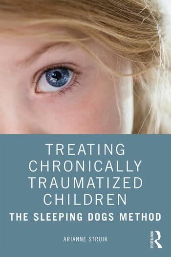 Treating Chronically Traumatized Children The Sleeping Dogs Method book cover
