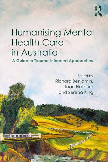 Humanising Mental Health Care in Australia A Guide to Trauma-informed Approaches book cover