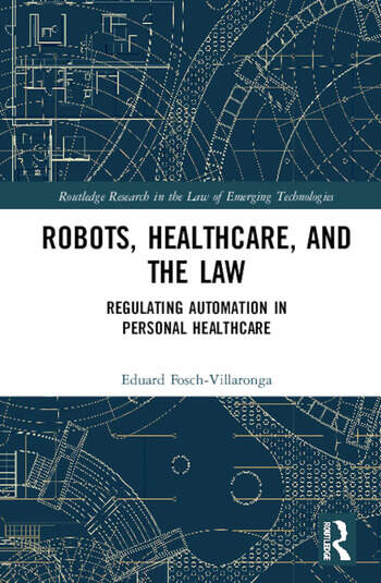 Artificial Intelligence, Healthcare and the Law Regulating Automation in Personal Healthcare book cover