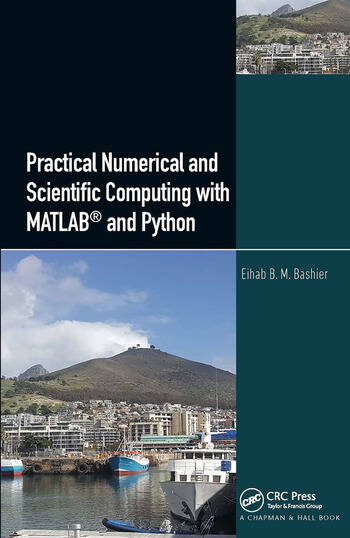 Practical Numerical and Scientific Computing with MATLAB® and Python book cover