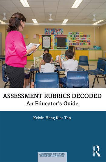 Assessment Rubrics Decoded An Educator's Guide book cover