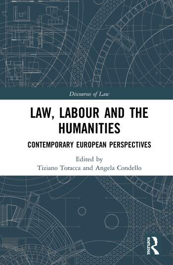 Law, Labour and the Humanities Contemporary European Perspectives book cover