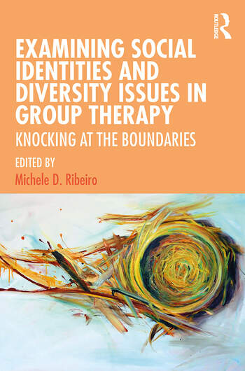 Examining Social Identities and Diversity Issues in Group Therapy Knocking at the Boundaries book cover