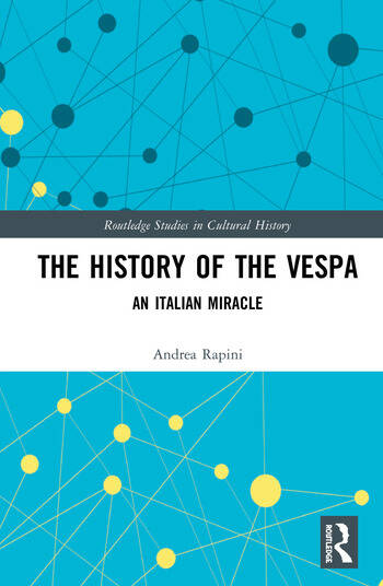 The History of the Vespa An Italian Miracle book cover