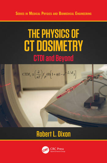 The Physics of CT Dosimetry CTDI and Beyond book cover