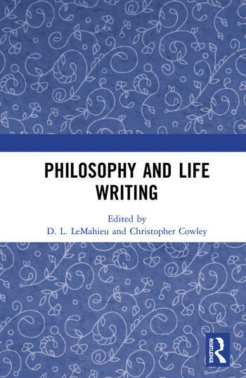 Philosophy and Life Writing book cover