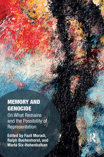 Memory and Genocide On What Remains and the Possibility of Representation book cover