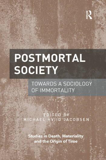 Postmortal Society Towards a Sociology of Immortality book cover