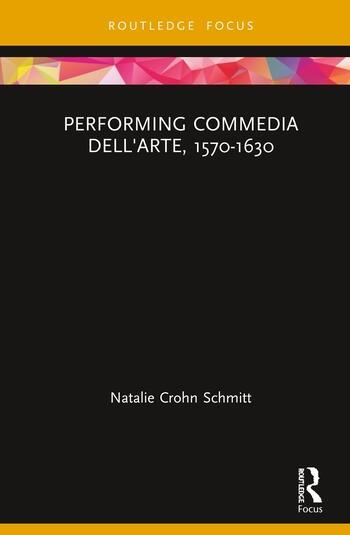 Performing Commedia dell'Arte, 1580-1630 book cover