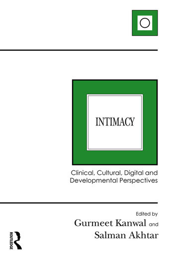 Intimacy Clinical, Cultural, Digital and Developmental Perspectives book cover