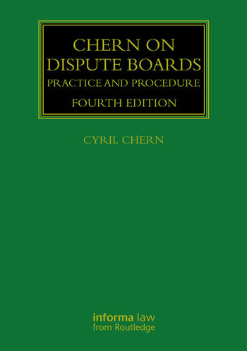 Chern on Dispute Boards Practice and Procedure book cover