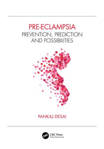 Preeclampsia Prevention, Prediction and Possibilities book cover