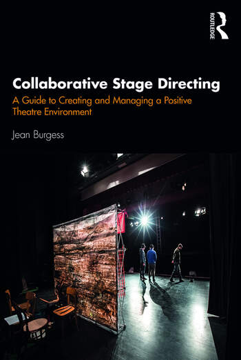 Collaborative Stage Directing A Guide to Creating and Managing a Positive Theatre Environment book cover