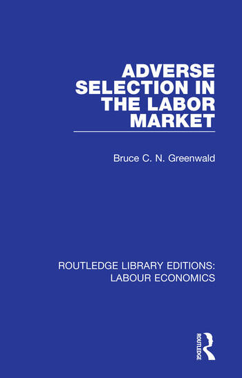 Adverse Selection in the Labor Market book cover