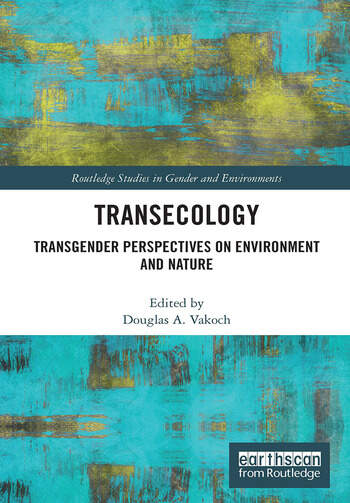 Transecology Transgender Perspectives on Environment and Nature book cover
