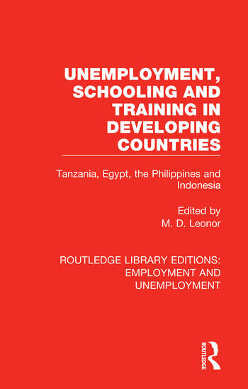 Unemployment, Schooling and Training in Developing Countries Tanzania, Egypt, the Philippines and Indonesia book cover