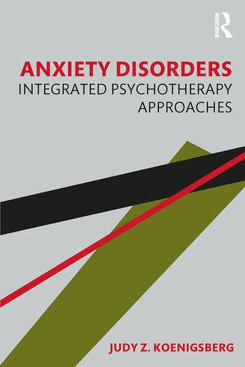Anxiety Disorders Integrated Psychotherapy Approaches book cover