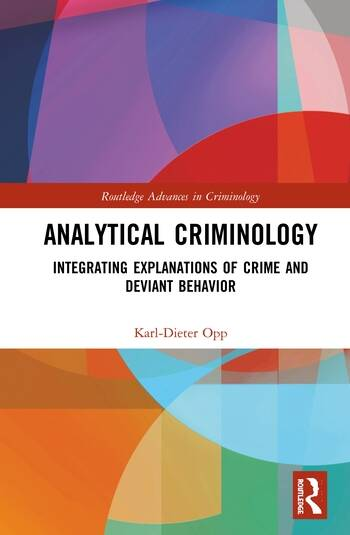 Analytical Criminology Integrating Explanations of Crime and Deviant Behavior book cover