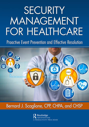 Security Management for Healthcare Proactive Event Prevention and Effective Resolution book cover