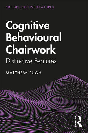 Cognitive Behavioural Chairwork Distinctive Features book cover