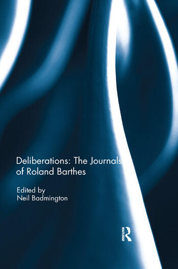 Deliberations: The Journals of Roland Barthes book cover