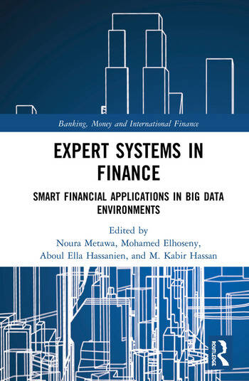 Expert Systems in Finance Smart Financial Applications in Big Data Environments book cover
