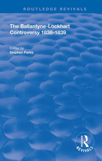 The Ballantyne-Lockhart Controversy 1838-1839 book cover
