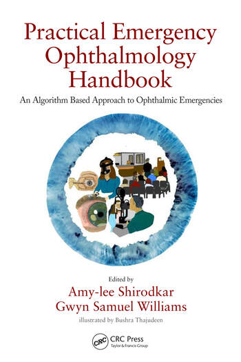 Practical Emergency Ophthalmology Handbook An Algorithm Based Approach to Ophthalmic Emergencies book cover