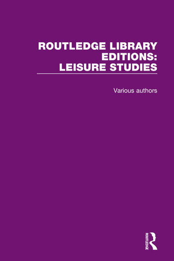Routledge Library Editions: Leisure Studies book cover