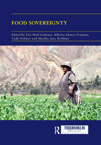 Food Sovereignty Convergence and Contradictions, Condition and Challenges book cover