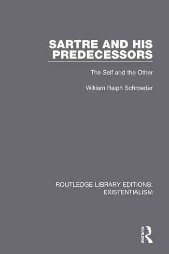 Sartre and his Predecessors The Self and the Other book cover