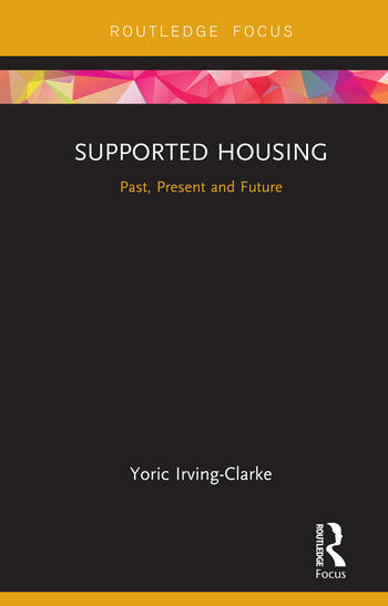 Supported Housing Past, Present and Future book cover