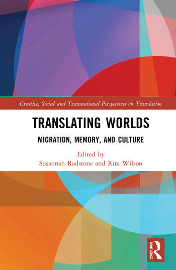 Translating Worlds Migration, Memory and Culture book cover